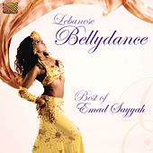 Play & Download Lebanese Bellydance - Best of Emad Sayyah by Emad Sayyah | Napster