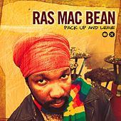 Play & Download Pack Up & Leave by Ras Mc Bean | Napster