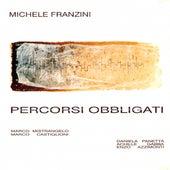 Percorsi Obbligati by Michele Franzini