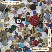 Play & Download Spare Buttons and Bones by Conrad Vingoe | Napster