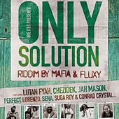 Only Solution Riddim by Various Artists