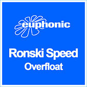 Play & Download Overfloat by Ronski Speed | Napster