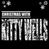 Play & Download Christmas by Kitty Wells | Napster