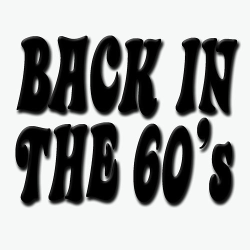 Play & Download Back In The 60's by Pop Feast | Napster