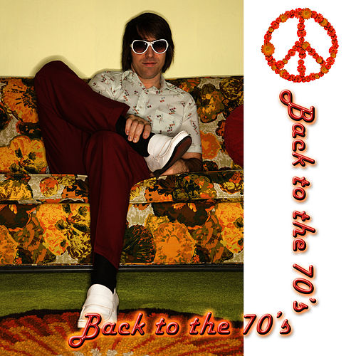 Back To The 70's by Pop Feast