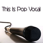 Play & Download This Is Pop Vocal by Pop Feast | Napster