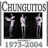 Chunguitos 1973-2004, Vol. 1 by Los Chunguitos