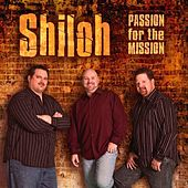 Play & Download Passion For The Mission by Shiloh | Napster