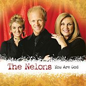 Play & Download You Are God by The Nelons | Napster