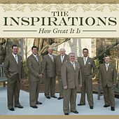 How Great It Is by The Inspirations (Gospel)