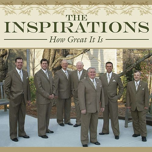 Play & Download How Great It Is by The Inspirations (Gospel) | Napster