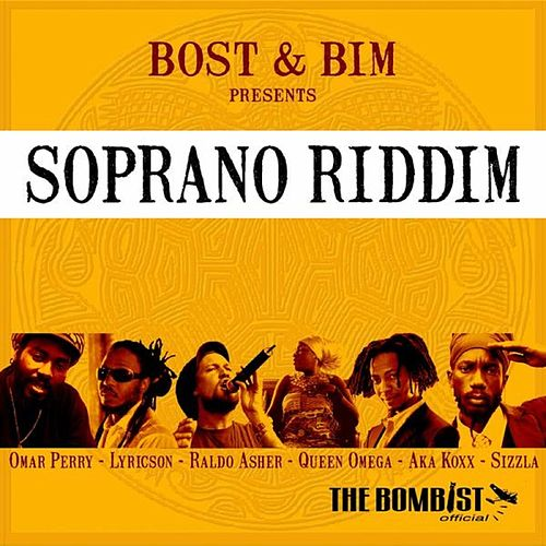 Bost & Bim Presents Soprano Riddim by Various Artists