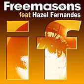 Play & Download If Feat Hazel Fernandes by The Freemasons | Napster