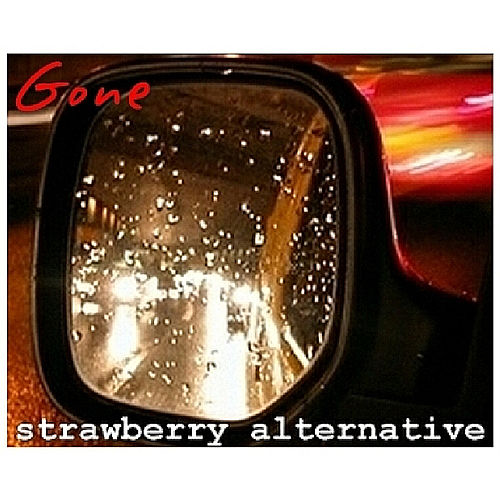 Gone by Strawberry Alternative
