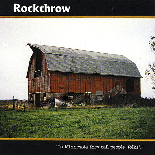 Play & Download In Minnesota They Call People Folks by Rockthrow | Napster