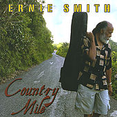 Play & Download Country Mile by Ernie Smith | Napster