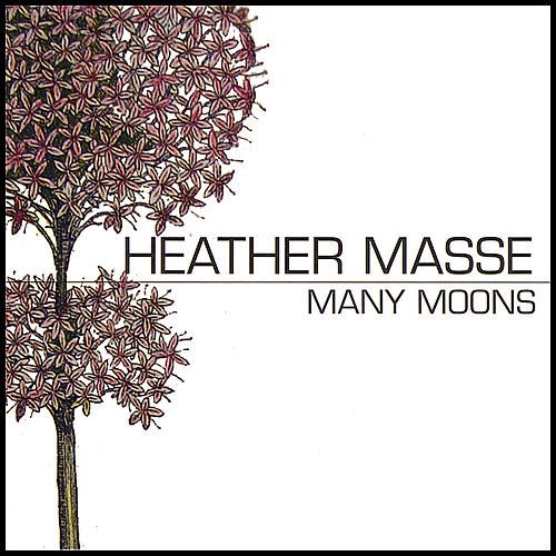 Play & Download Many Moons by Heather Masse | Napster