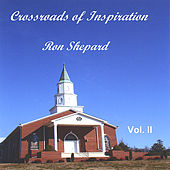 Crossroads of Inspiration Vol Ii von Ron Shepard