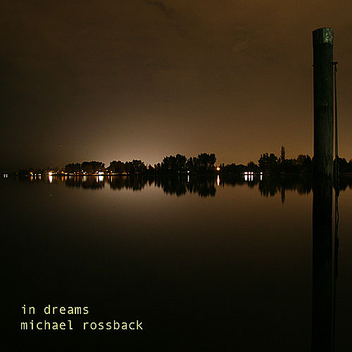 Play & Download In Dreams by Michael Rossback | Napster