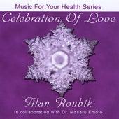 Celebration of Love by Alan Roubik