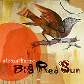 Big Red Sun by Alexis Harte