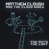 Play & Download The Sky's the Limit by Matthew Clough | Napster