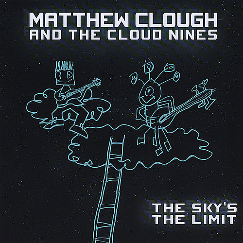 The Sky's the Limit by Matthew Clough