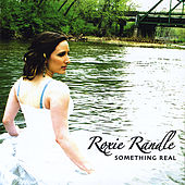 Play & Download Something Real by Roxie Randle | Napster
