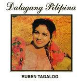 Dalagang Pilipina by Ruben Tagalog
