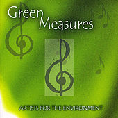 Play & Download Green Measures: Artists for the Environment by Various Artists | Napster