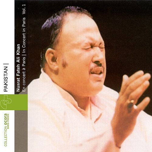 Play & Download Pakistan : Nusrat Fateh Ali Khan en concert à Paris Vol.1 (1985) by Nusrat Fateh Ali Khan | Napster