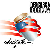 Play & Download Abrázate (2 CDs) by Descarga Boricua | Napster