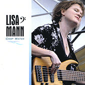 Play & Download Chop Water by Lisa Mann | Napster