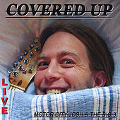 Play & Download Covered Up by Motor City Josh | Napster