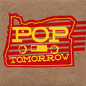 Play & Download Pop Tomorrow by Various Artists | Napster