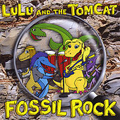 Fossil Rock by Lulu and the Tomcat