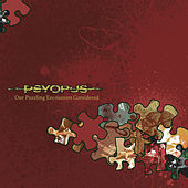 Play & Download Our Puzzling Encounters Considered by Psyopus | Napster