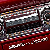 Memphis To Chicago by Various Artists