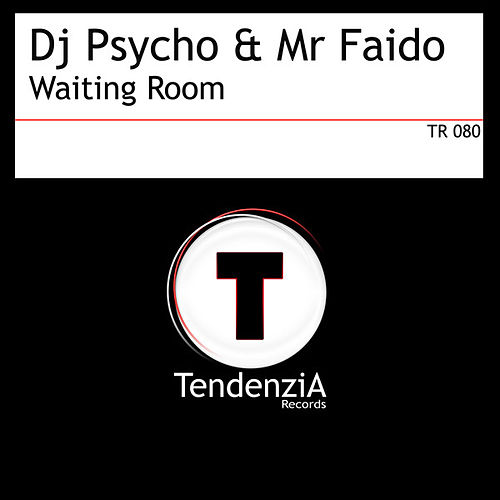 Play & Download Waiting Room by Dj Psycho | Napster