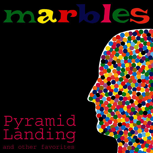 Play & Download Pyramid Landing and Other Favorites by Marbles | Napster