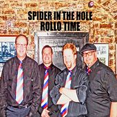 Spider in the Hole by Rollo Time