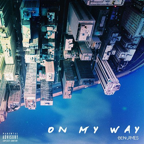 Play & Download On My Way by Ben James | Napster