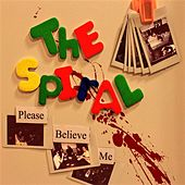 Play & Download Please Believe Me by Spiral | Napster