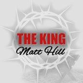 The King by Matt Hill