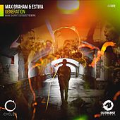 Generation (Mark Sherry's Outburst Rework) by Max Graham