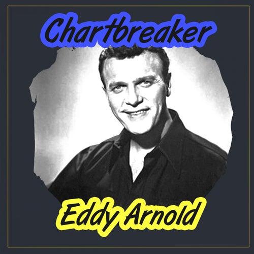 Chartbreaker by Eddy Arnold