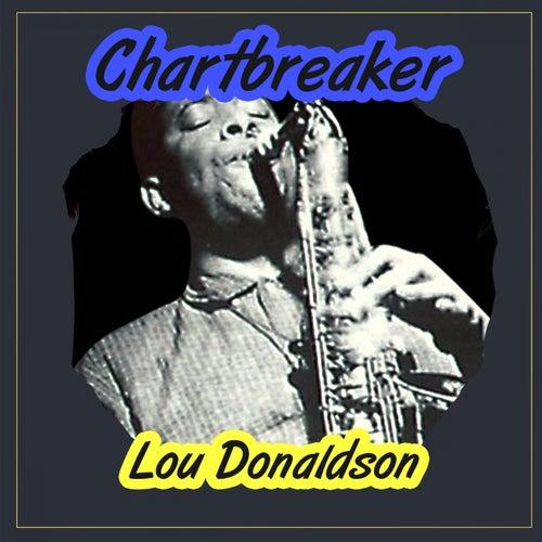 Chartbreaker by Lou Donaldson