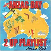 Anzac Day: 2 Up by Various Artists