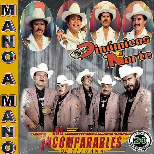 Mano A Mano: 20 Exitos by Los Dinamicos Del Norte