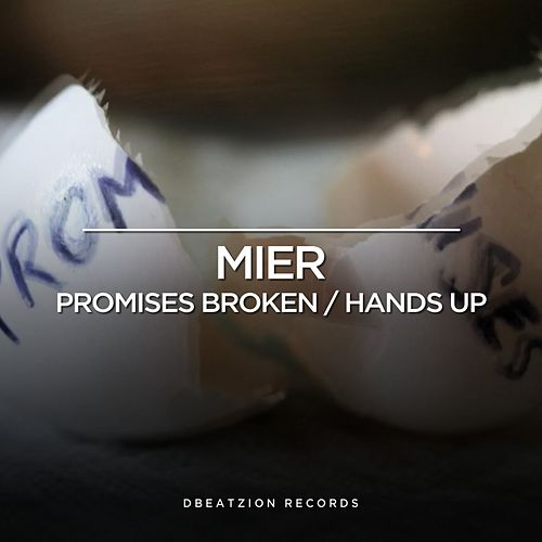 Play & Download Promises Broken EP by Los Mier | Napster